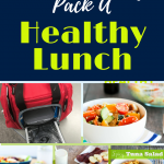 Tips For Packing a Quick & Healthy Lunch