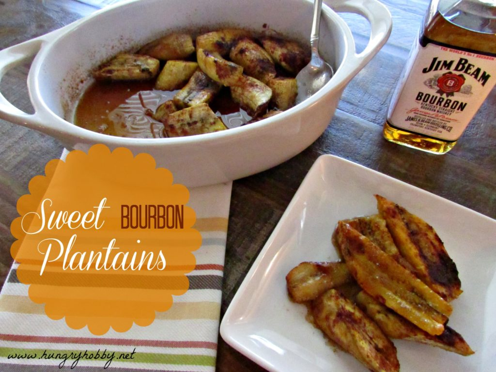 Sweet Bourbon Plantains-Hungry Hobbyjpg