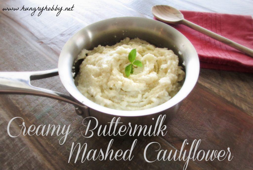 Creamy Buttermilk Mashed Cauliflower www.hungryhobby.net