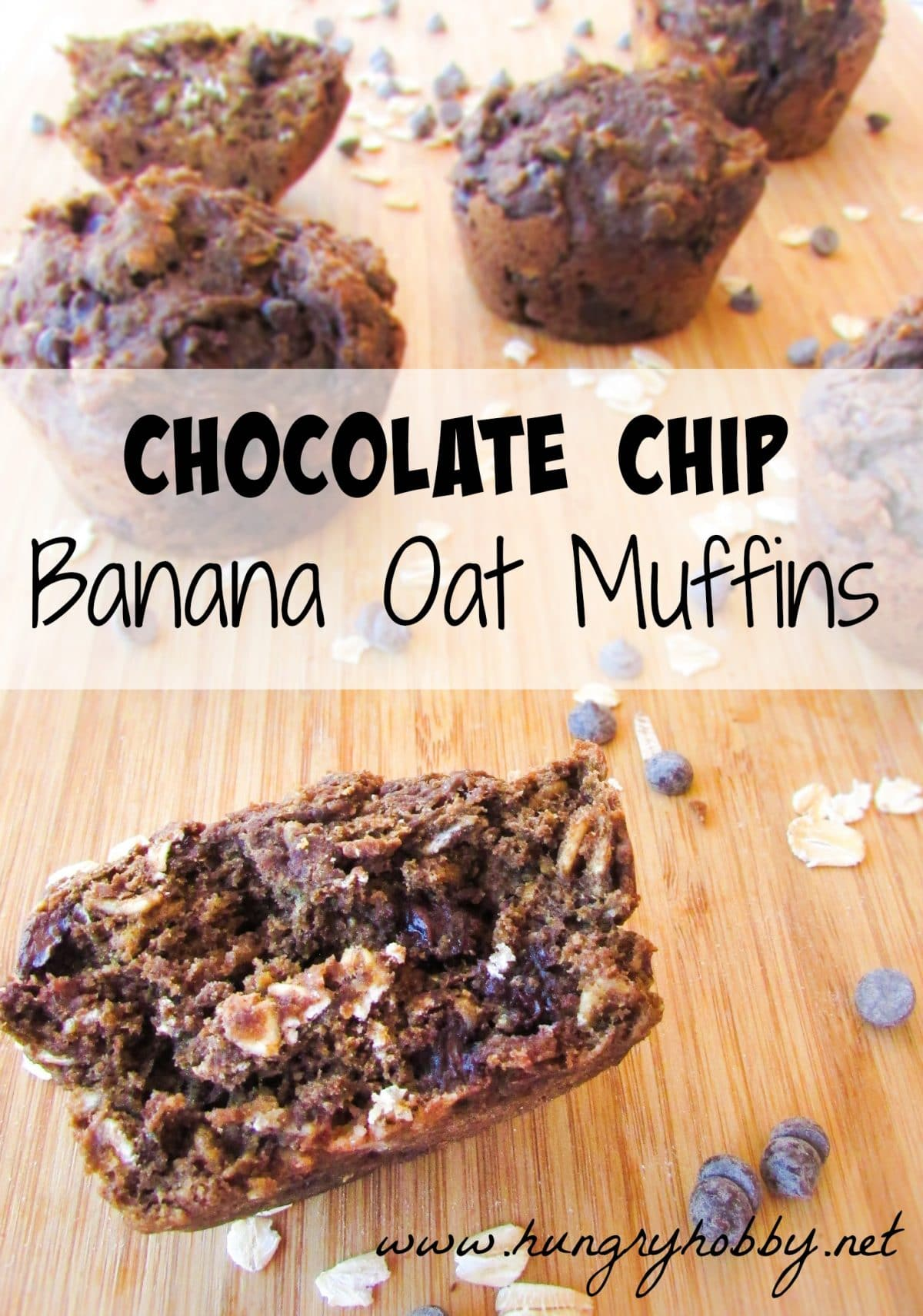 Chocolate Chip Banana Oat Muffins - Hungry Hobby