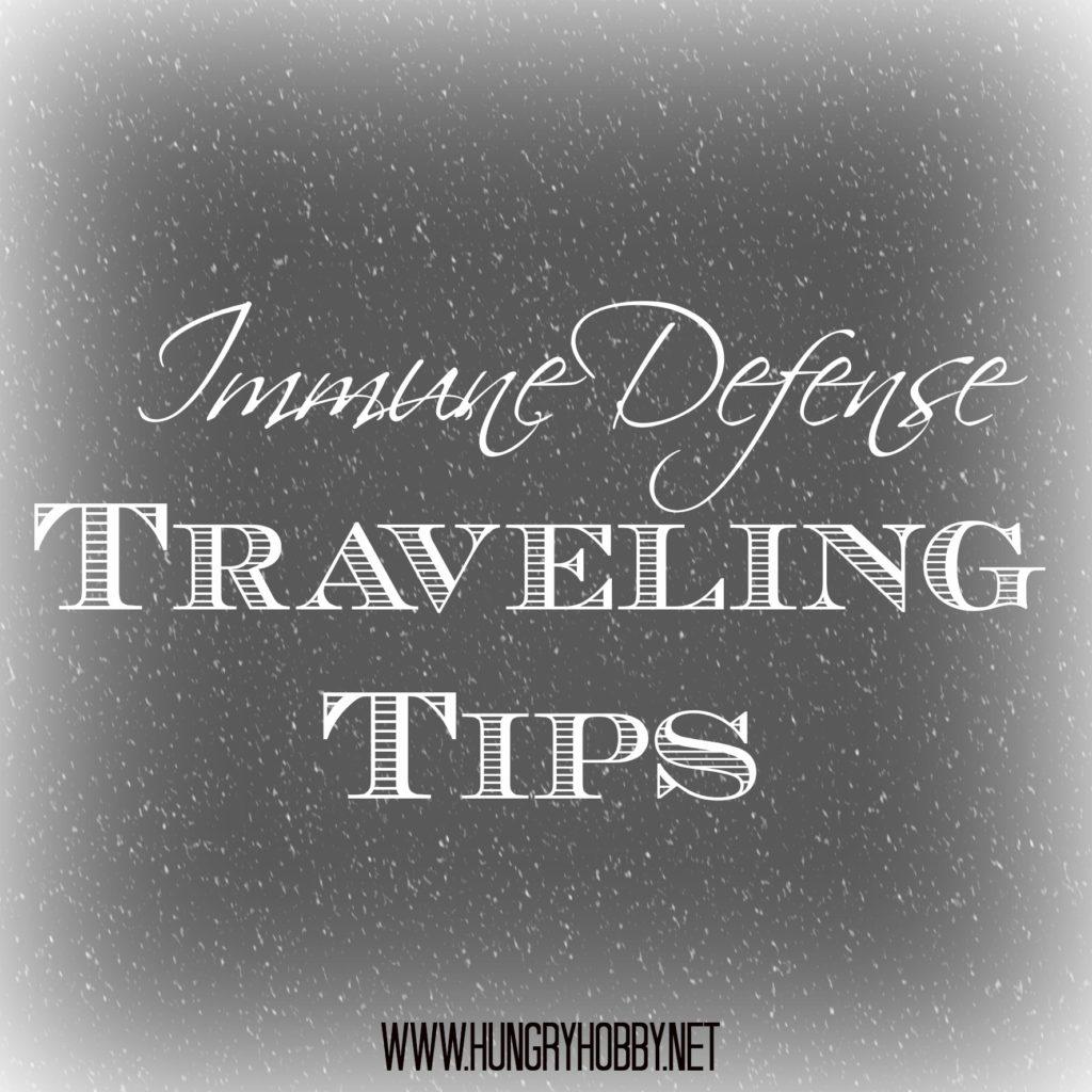 immune defense traveling tips