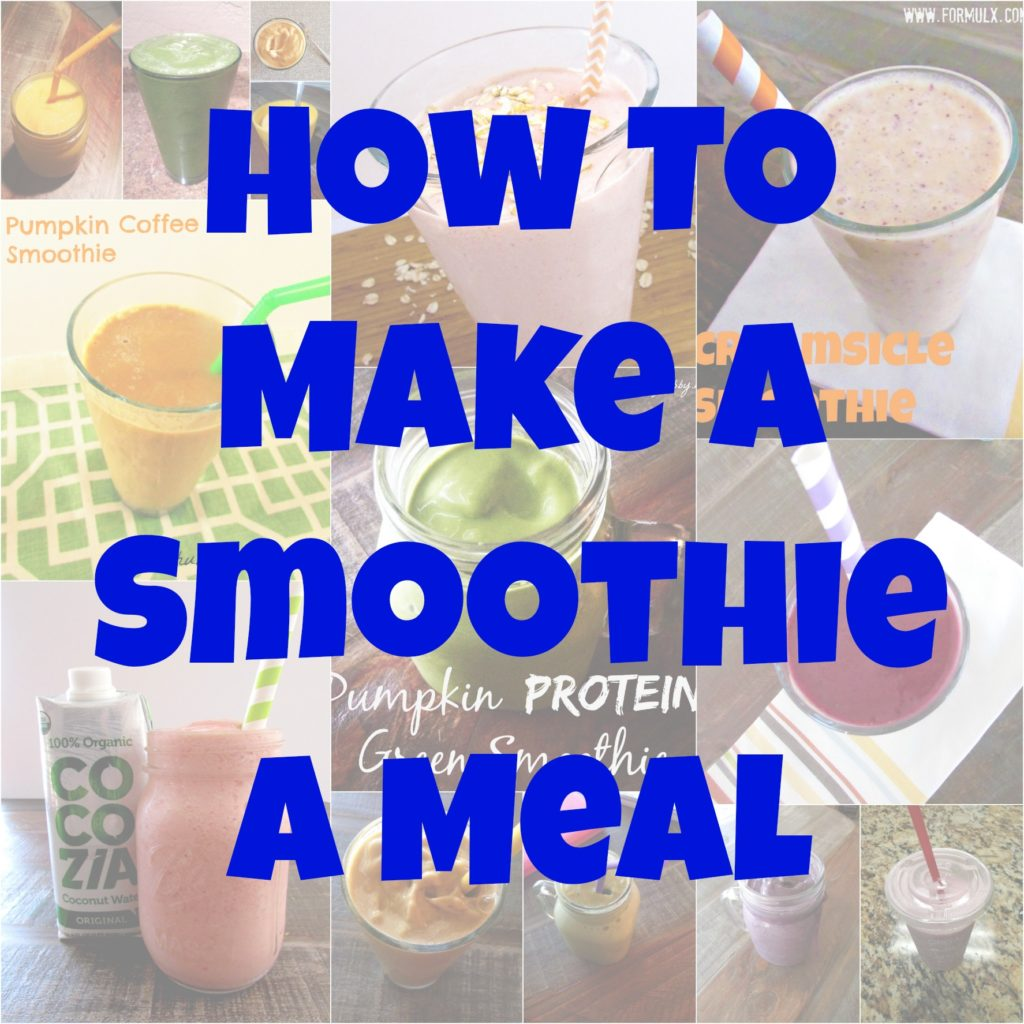 how to make a smoothie a meal