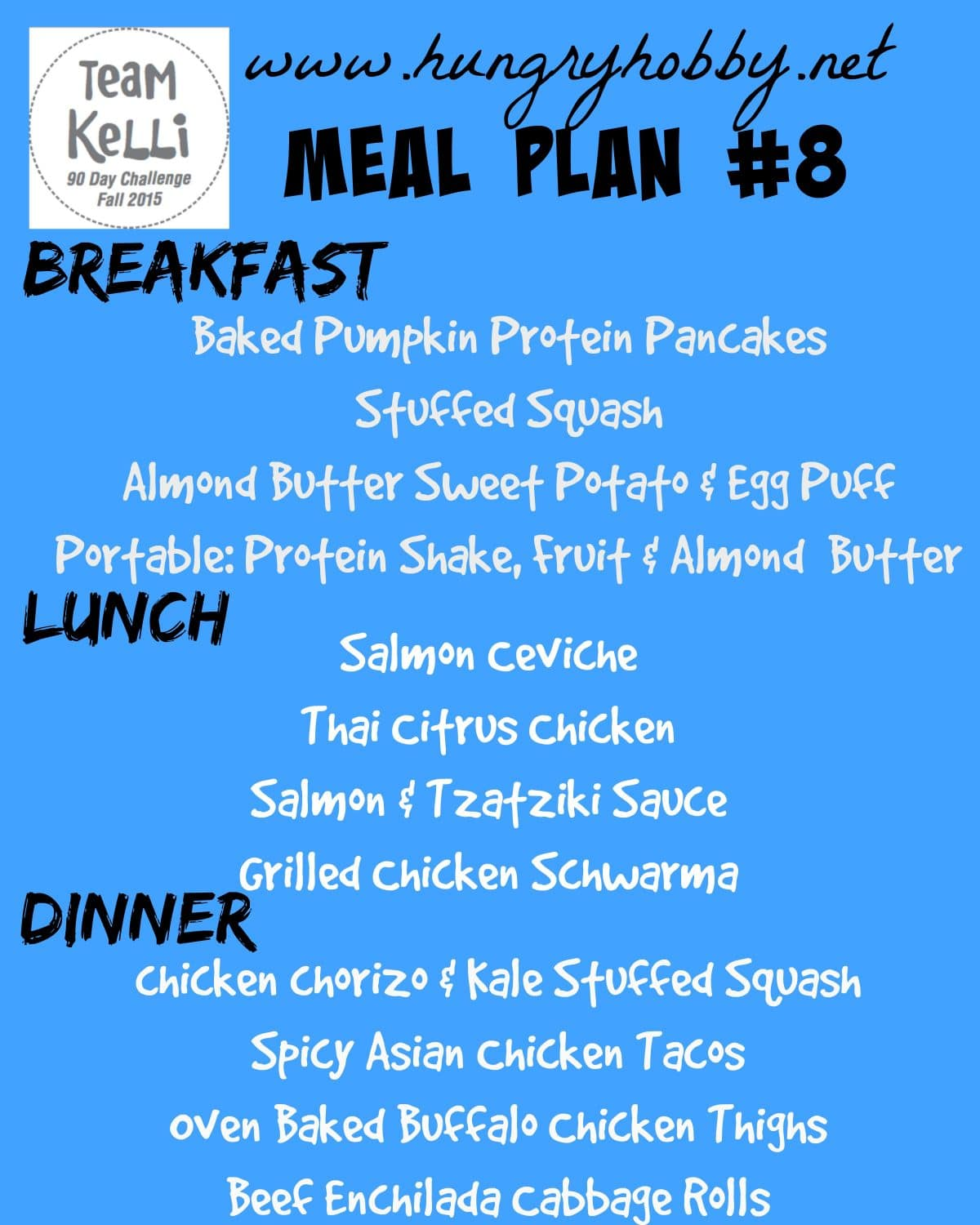 Meal Plan Week 8 Fall 2015 90 Day Challenge Hungry Hobby