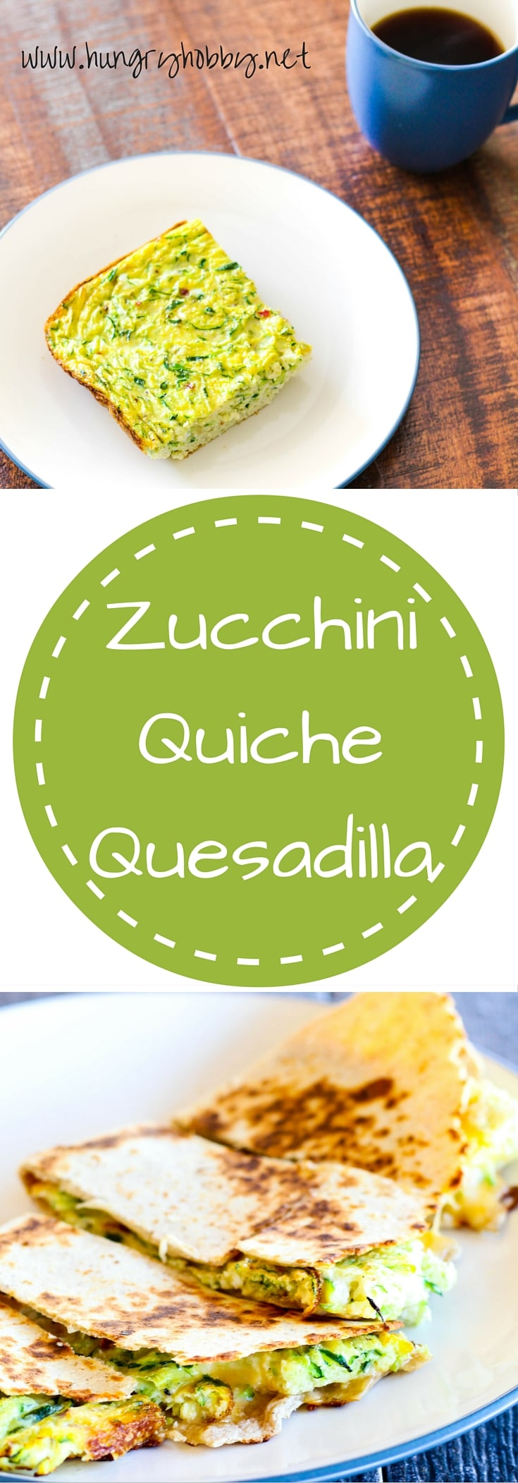 Zucchini Quiche Quesadilla the perfect way to make a plan quiche into a delicious savory breakfast!