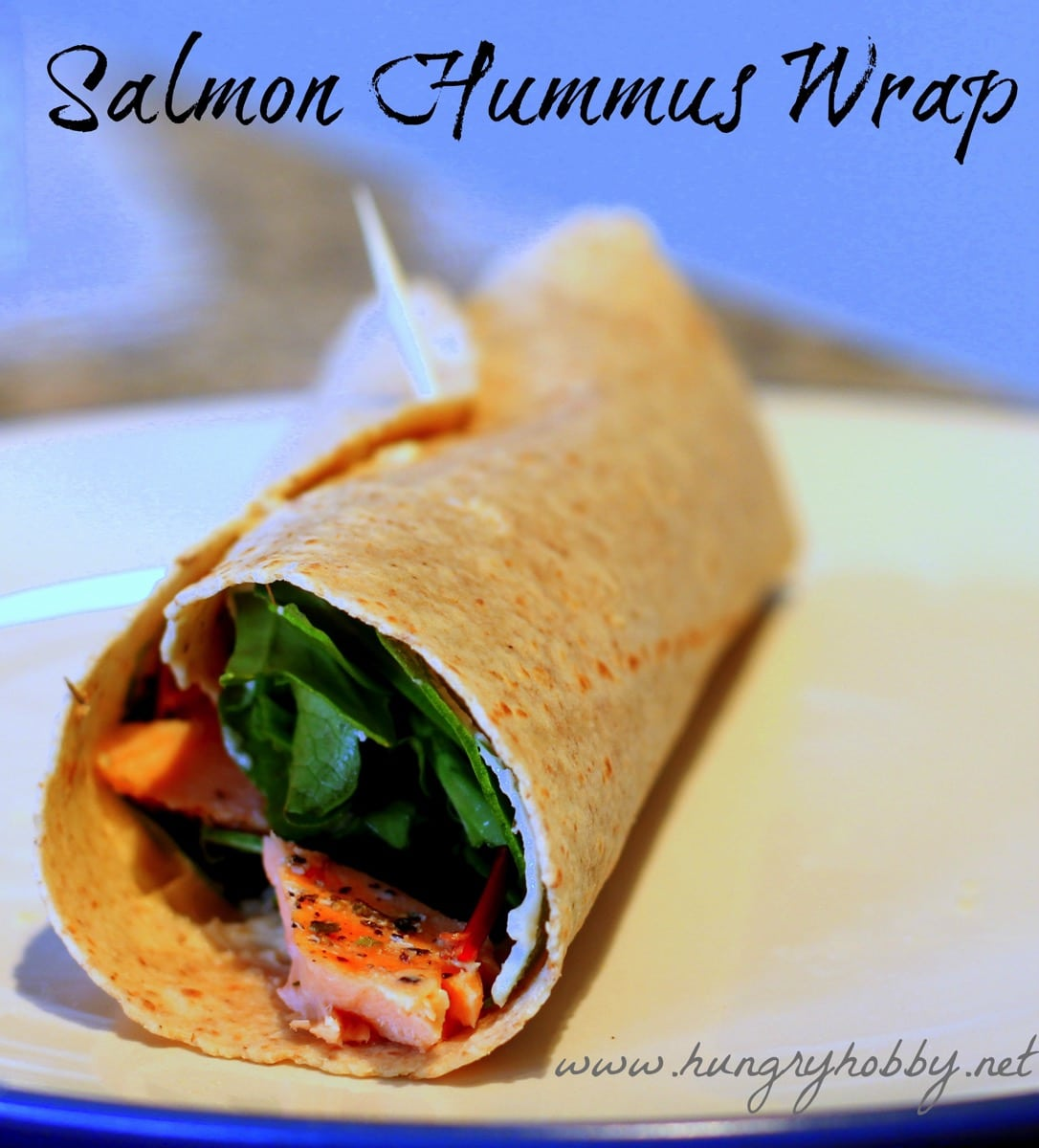 Salmon hummus wrap www hungryhobby net
