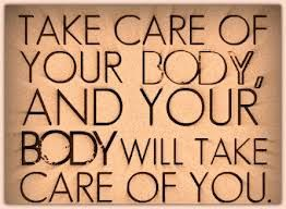 take care of body