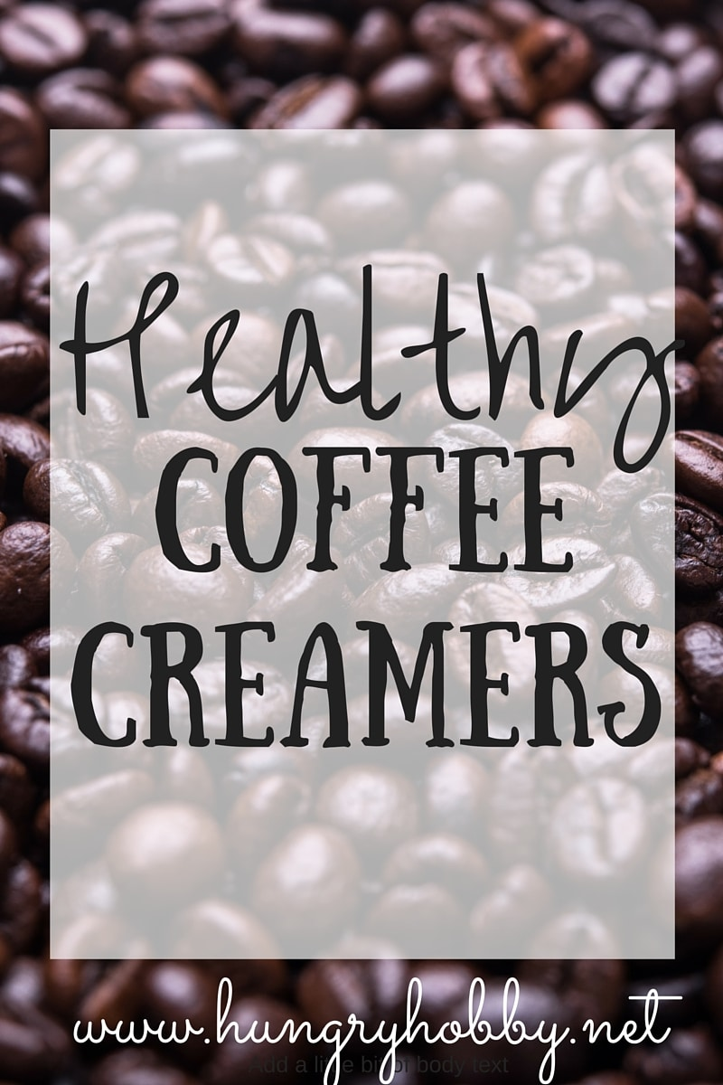Healthy Coffee Creamers