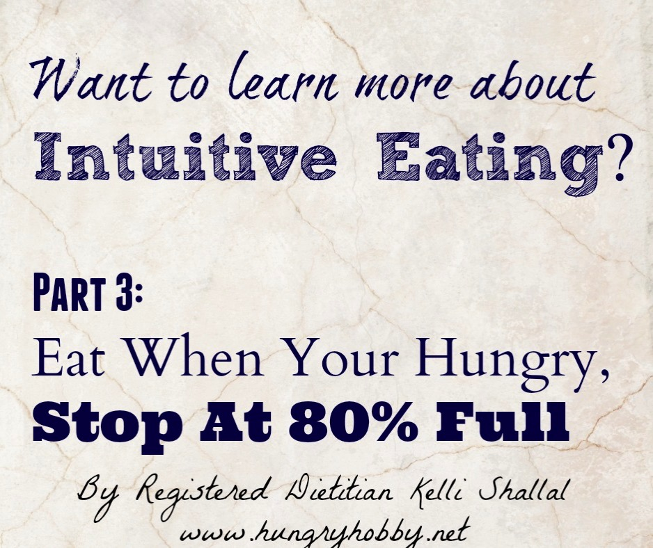 Intuitive Eating Part 3