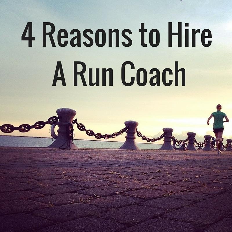 4 Reasons to Hire A Run Coach