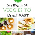 Veggies For Breakfast & A Personality Quiz