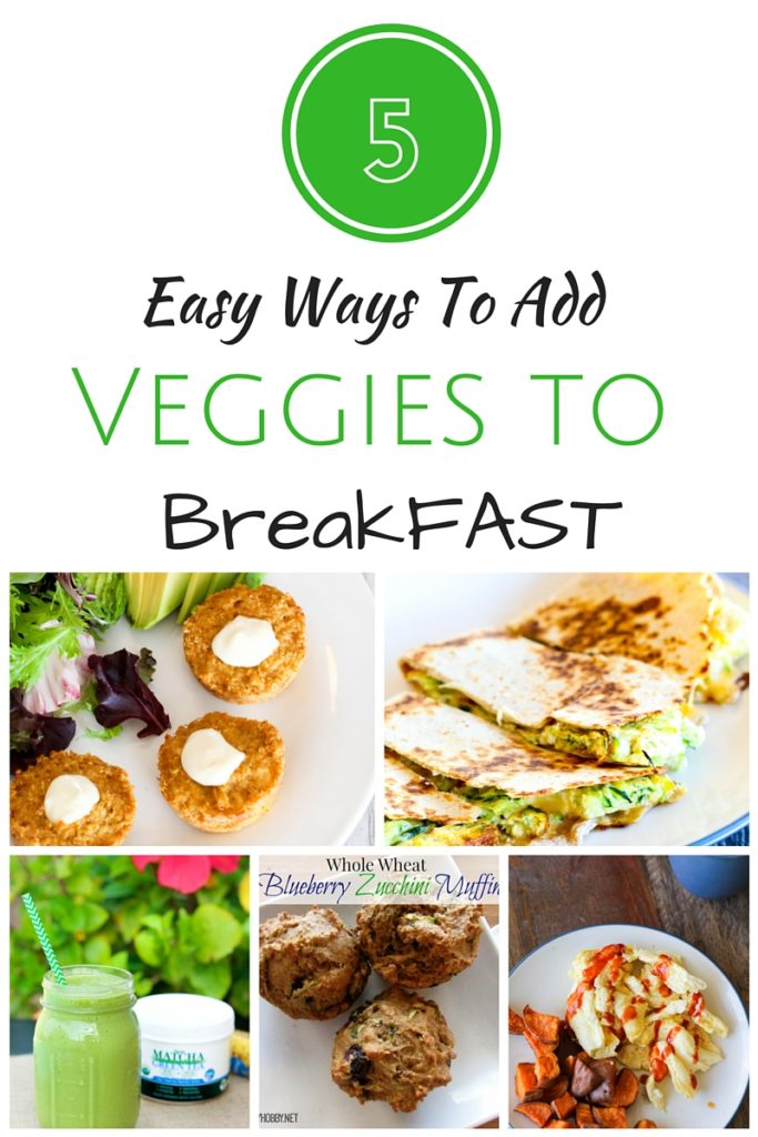 5 Ways To Add Veggies to Breakfast