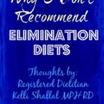 Why I Don't Recommend Elimination Diets