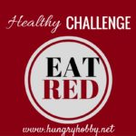 Healthy Challenge: EAT RED!
