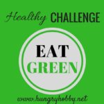 Eat GREEN vegetables and fruit