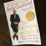 The Success Principles By Jack Canfield Book Review