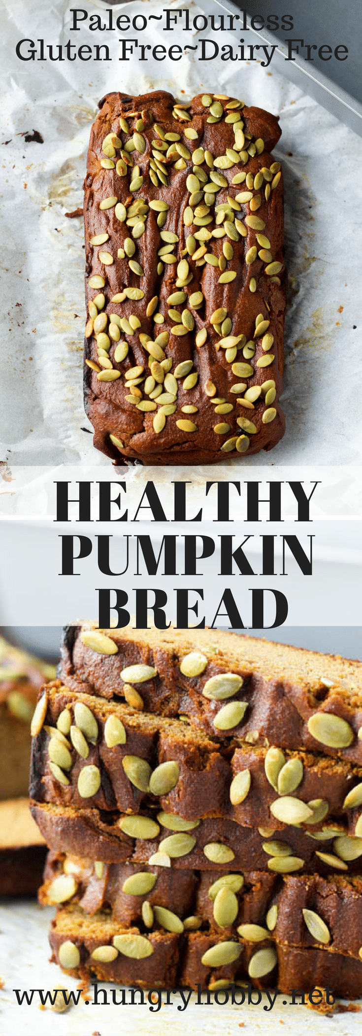 Healthy Pumpkin Bread Flourless Paleo Gluten Free and Dairy Free