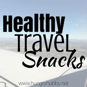 Healthy Travel Snacks