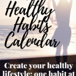 52 Weeks of 52 Healthy Habits Wrap Up