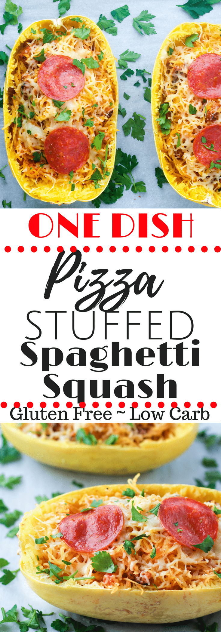Craving pizza?  This pizza stuffed spaghetti squash is full of all the pizza flavor & made in ONE PAN!  Gluten Free, Low Carb, & High Pro