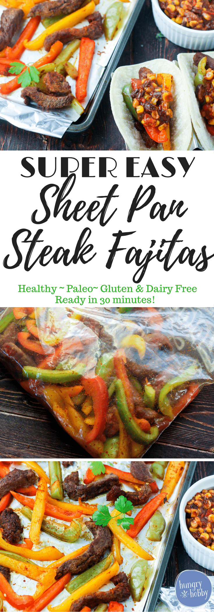 Super easy sheet pan steak fajitas are a quick healthy one dish meal made in no time with little clean up!  Paleo, Gluten and Dairy Free!
