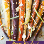 Honey Mustard Roasted Carrots