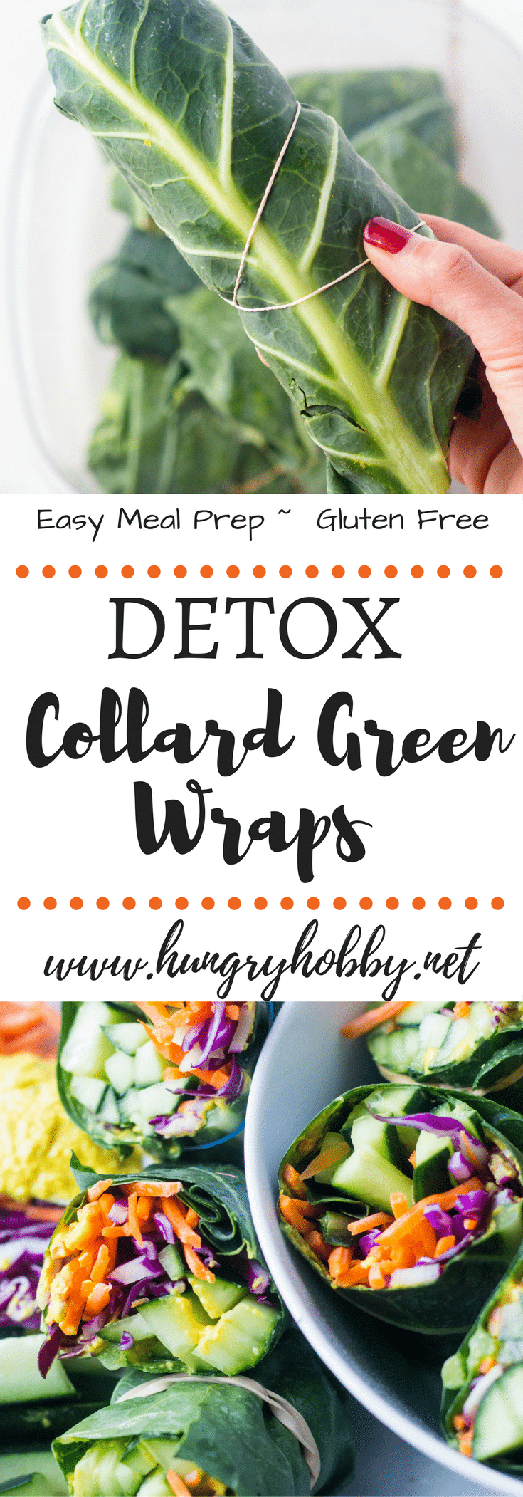 Ready for a reset?  These detox collard green wraps are great for meal prep and will make you feel ultra healthy!  Gluten Free, Vegan, Paleo
