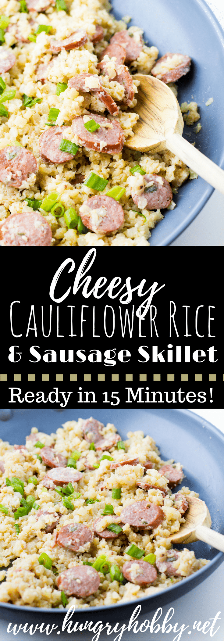 Cheesy Cauliflower Rice & Sausage Skillet - a healthy low carb dinner ready in 10 minutes or less!