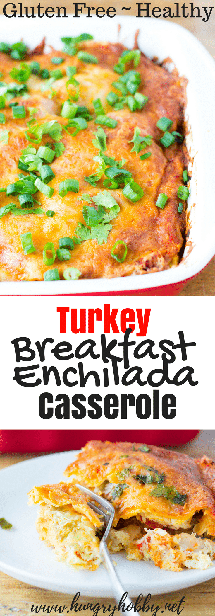 This gluten free breakfast turkey enchilada casserole is a delicious way to use up leftover turkey or to make with rotisserie chicken!