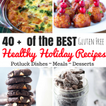 The ULTIMATE Healthier Holidays Recipe Round Up