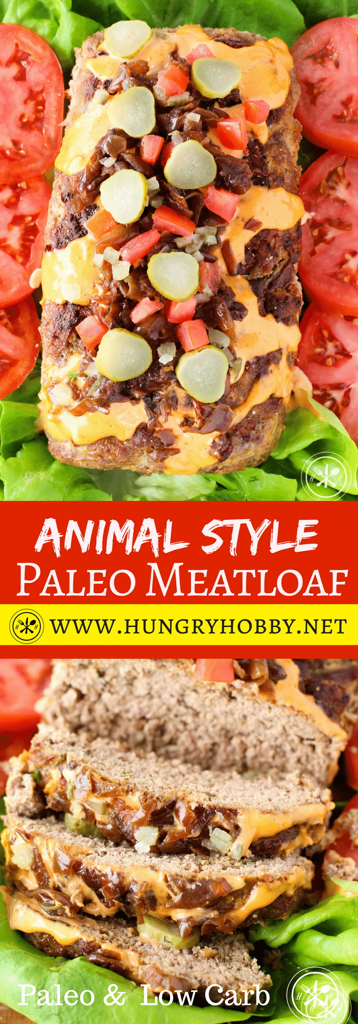 Meatloaf disguised as an animal style burger.  Filled and slathered with rich caramelized onions, crunchy sweet pickles, and tangy special sauce.  This meatloaf doesn't know it's a meatloaf! #glutenfree #paleo #lowcarb #hungryhobby