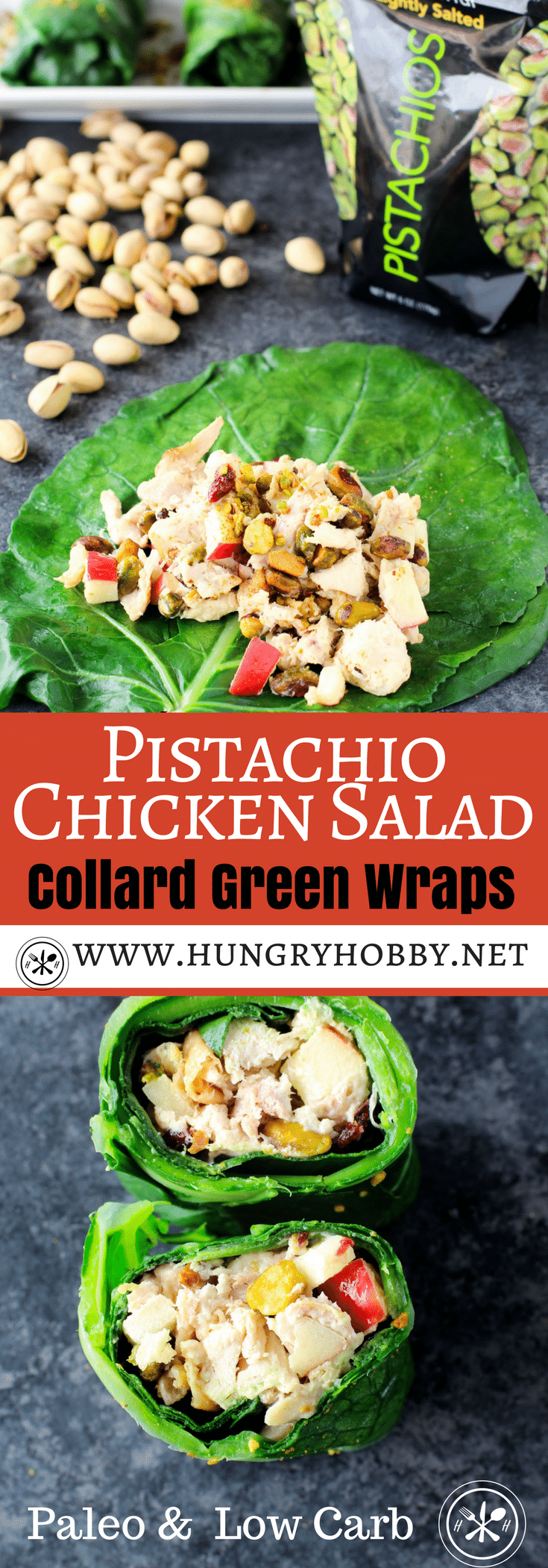 Creamy chicken salad with crunchy salty pistachios, wrapped in a crisp low carb collard green wrap. #sponsored #reciperedux #hungryhobby #paleo #lowcarb #getcrackin