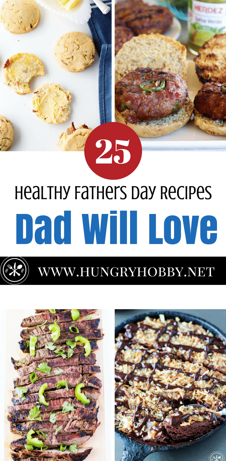 A delicious round-up of #healthy Father's Day #Recipes that #Dad is sure to love and not even know they are good for him!  #Breakfast, Main Meals & #Dessert Father's Day Recipes, almost all are