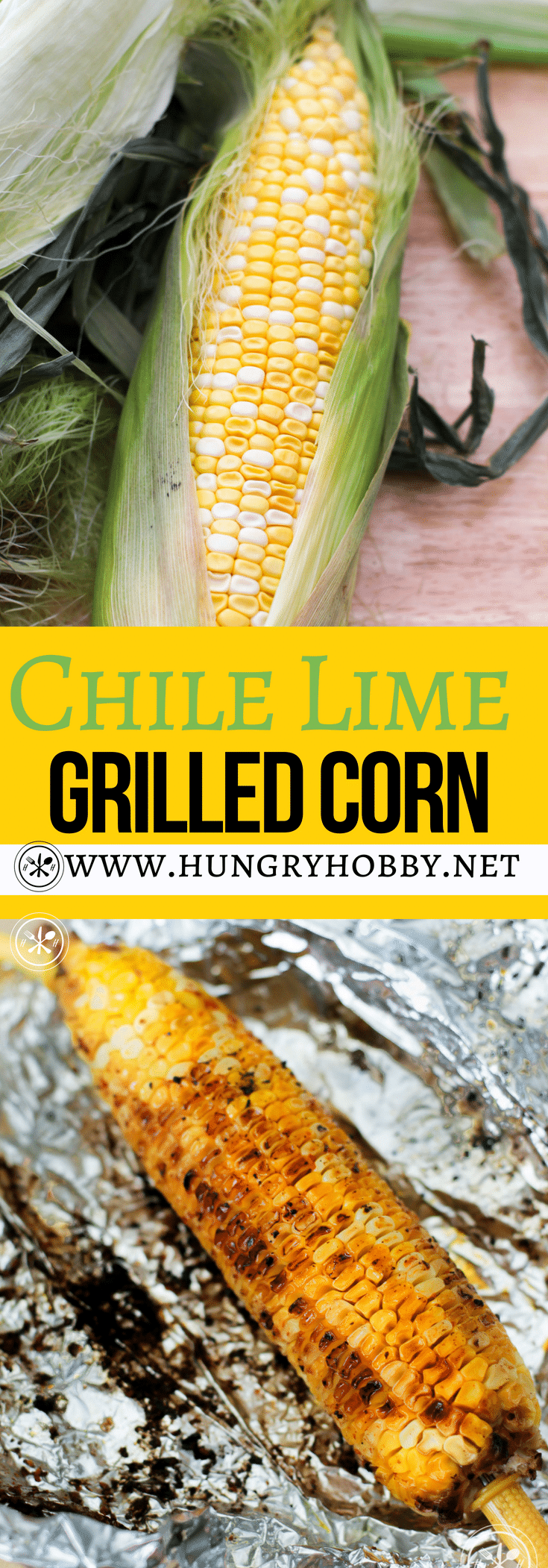 Traditional buttery corn on the cob with a kick!  This Chile Lime Grilled Corn on the Cob Recipe is a little spicy, salty, and buttery in every single bite! #glutenfree #vegetarian #vegan #healthy #hungryhobby