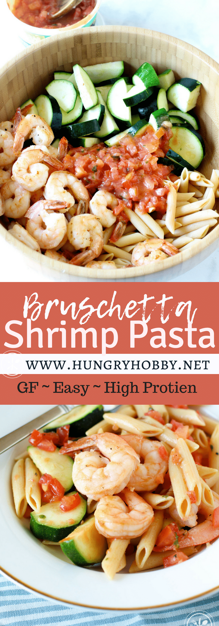 The easiest most delicious pasta salad you will ever make!  This bruschetta shrimp pasta is a filling healthy dinner that can be eaten hot or cold! #glutenfree #dairyfree #hungryhobby #healthydinner #dinner #chickpeapasta