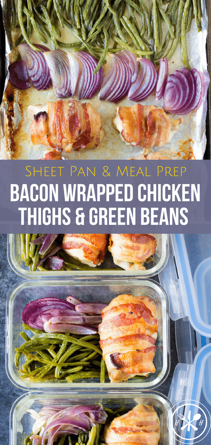 An easy meal prep friendly sheet pan meal!  These juicy bacon wrapped chicken thighs and roasted green beans will give you something to look forward to! #healthy #healthyeating #healthyliving #glutenfree #mealprep #sheetpan #onepan #recipe #healthyrecipe #lowcarb #keto