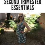 Second Trimester Favorites & Essentials