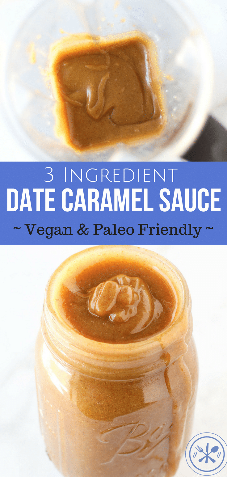 Date #Caramel Sauce is made with only three all natural ingredients, no refined sugar or dairy products.  A cleaner way to satisfy your cravings! #vegan #paleo #glutenfree #dairyfree #dessert #hungryhobby #cleaneating #healthy #paleodessert #dairyfreedessert #vegandessert