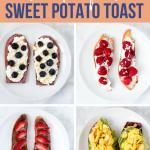 Sweet Potato Toast Four Ways