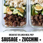 These Breakfast or Lunch Sausage Meal Prep Bowls are SUPER easy to prep and are perfect just about any meal of the day! Gluten & Dairy Free