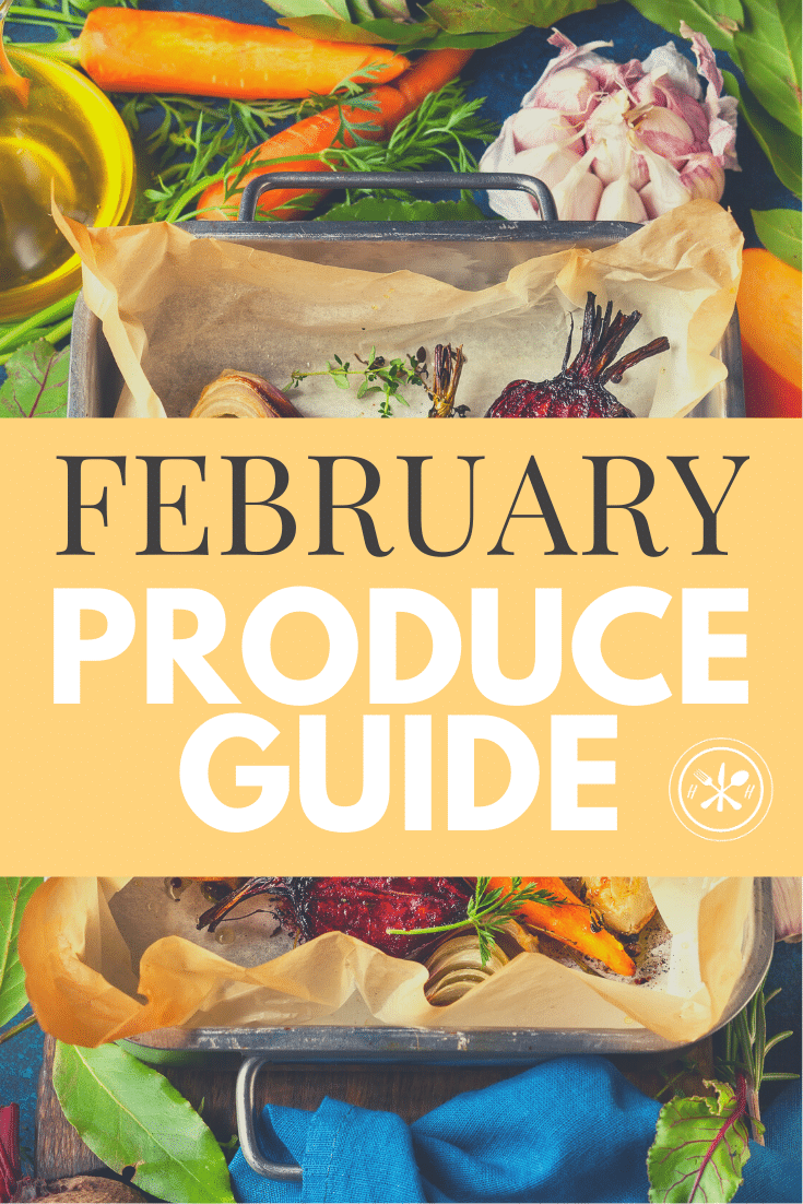 February produce guide what's in season