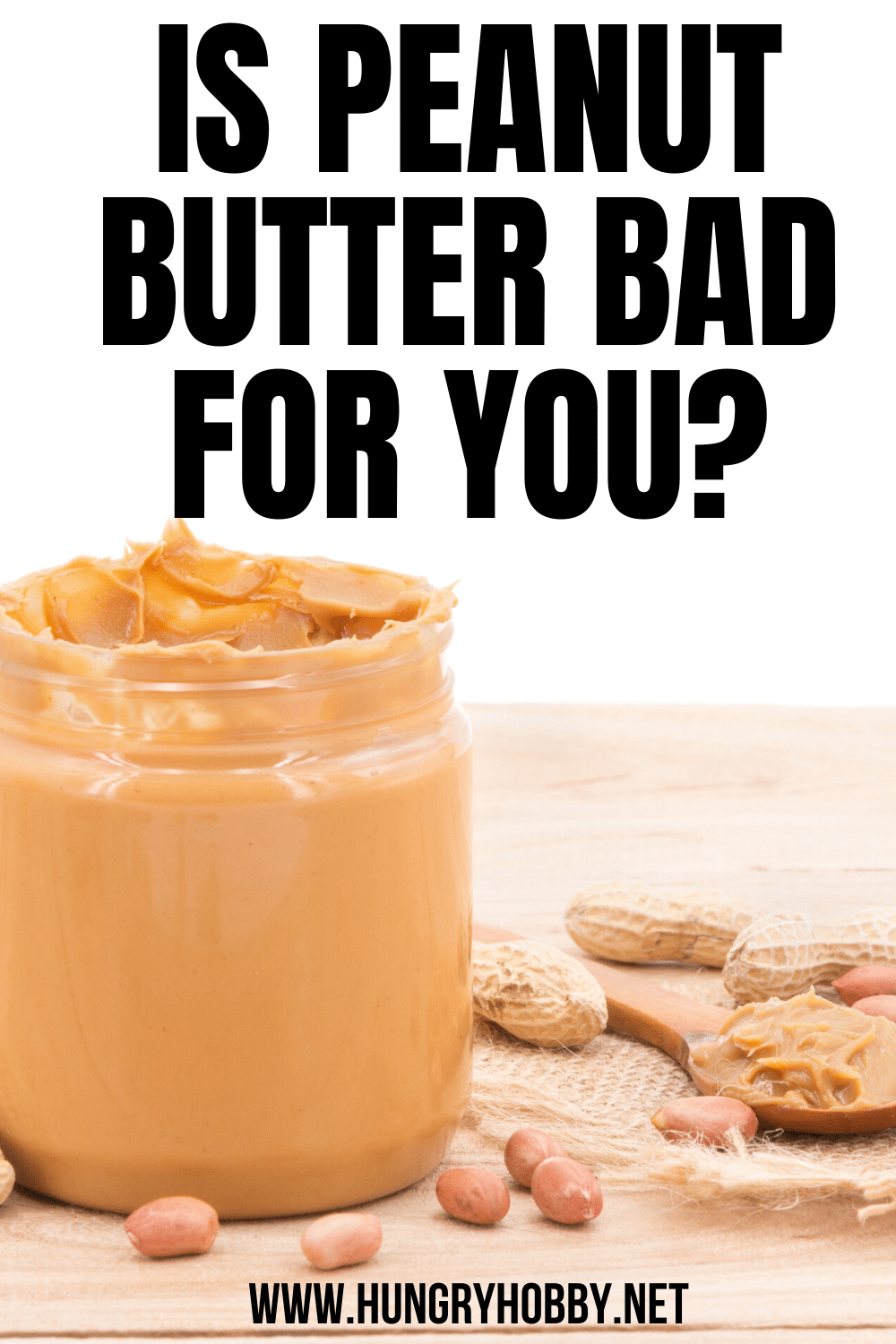 Is Peanut Butter Good For You Hungry Hobby