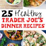 trader joes dinner recipes